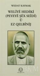 Arya Yayıncılık - Weliye Hediki u Ez Qelbinij