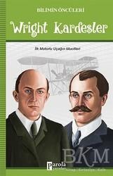 Parola Yayınları - Wright Kardeşler - Bilimin Öncüleri