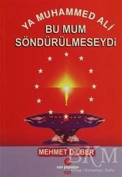 Can Yayınları (Ali Adil Atalay) - Ya Muhammed Ali Bu Mum Söndürülmeseydi