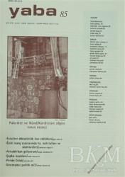 Yaba Yayınları - Yaba Edebiyat Dergisi Sayı: 85