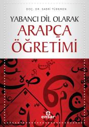 Ensar Neşriyat - Yabancı Dil Olarak Arapça Öğretimi