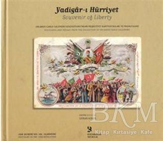 Yadigar-ı Hürriyet Souvenir of Liberty