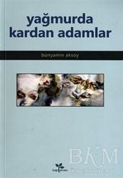 Lepisma Sakkarina Yayınları - Yağmurda Kardan Adamlar