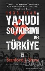 Timaş Yayınları - Yahudi Soykırımı Ve Türkiye