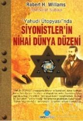 Ozan Yayıncılık - Yahudi Ütopyası'nda Siyonistler'in Nihai Dünya Düzeni