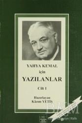 İstanbul Fetih Cemiyeti Yayınları - Yahya Kemal İçin Yazılanlar 1. Cilt