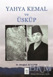 İstanbul Fetih Cemiyeti Yayınları - Yahya Kemal ve Üsküp