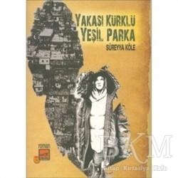 Broy Yayınları - Yakası Kürklü Yeşil Parka