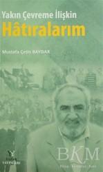 Yazar Yayınları - Yakın Çevreme İlişkin Hatıralarım