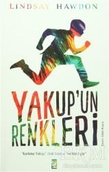 Timaş Yayınları - Yakup'un Renkleri