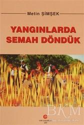 Can Yayınları (Ali Adil Atalay) - Yangınlarda Semah Döndük