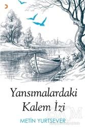Cinius Yayınları - Yansımalardaki Kalem İzi