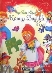 Çiçek Yayıncılık - Yap-Boz Kitap Kırmızı Başlıklı Kız