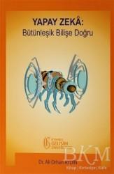 İstanbul Gelişim Üniversitesi Yayınları - Yapay Zeka: Bütünleşik Bilişe Doğru
