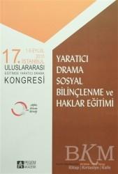 Pegem A Yayıncılık - Akademik Kitaplar - Yaratıcı Drama Sosyal Bilinçlendirme ve Haklar Eğitimi