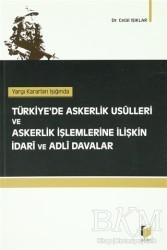 Adalet Yayınevi - Yargı Kararları Işığında Türkiye'de Askerlik Usulleri ve Askerlik İşlemlerine İlişkin İdari ve Adli Davalar