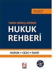 Bilge Yayınevi - Yargı Süreçlerinde Hukuk Rehberi
