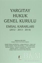 Adalet Yayınevi - Yargıtay Hukuk Genel Kurulu Emsal Kararları
