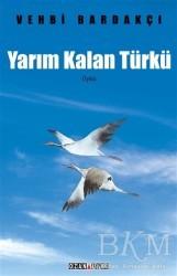 Ozan Yayıncılık - Yarım Kalan Türkü