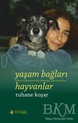 Yeni İnsan Yayınları - Yaşam Bağları Hayvanlar