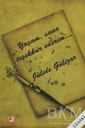 Sinemis Yayınları - Yaşam, Sana Teşekkür Ederim