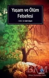 Sentez Yayınları - Yaşam ve Ölüm Felsefesi