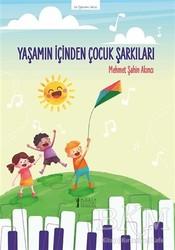 Müzik Eğitimi Yayınları - Yaşamın İçinden Çocuk Şarkıları