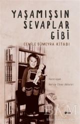 Şule Yayınları - Yaşamışsın Sevaplar Gibi - Cemile Sümeyra Kitabı