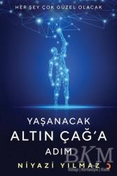 Cinius Yayınları - Yaşanacak Altın Çağ'a Adım