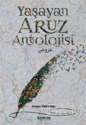 Kadran Medya Yayıncılık - Yaşayan Aruz Antolojisi