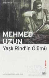 İthaki Yayınları - Yaşlı Rind'in Ölümü