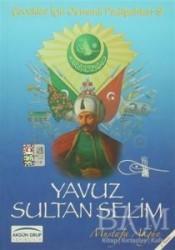 Akgün Grup Yayıncılık - Yavuz Sultan Selim