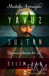 Timaş Yayınları - Yavuz Sultan Selim Han