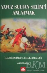 Hamle Yayınevi - Yavuz Sultan Selim'i Anlatmak