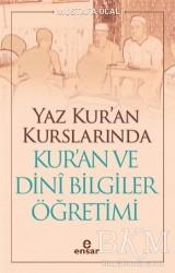 Ensar Neşriyat - Yaz Kur'an Kurslarında Kur'an ve Dini Bilgiler Öğretimi