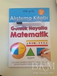 Doğan Egmont Yayıncılık - Yaz ve Sil Alıştırma Kitabı: Günlük Hayatta Matematik