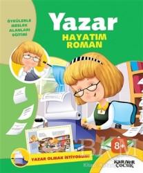Kariyer Yayınları - Yazar Hayatım Roman - Yazar Olmak İstiyorum!