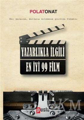 Yazarlıkla İlgili En İyi 99 Film
