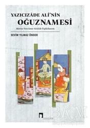 Dergah Yayınları - Yazıcızade Ali'nin Oğuznamesi