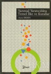 Hayal Yayınları - Yazınsal Yaratıcılıkta Temel İlke ve Kurallar