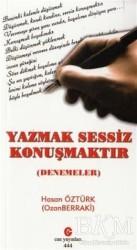 Can Yayınları (Ali Adil Atalay) - Yazmak Sessiz Konuşmaktır