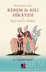 Kesit Yayınları - Yazmalara Göre Kerem İle Aslı Hikayesi ve Raif Yelkenci Nüshası
