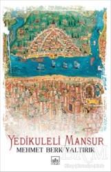 İthaki Yayınları - Yedikuleli Mansur