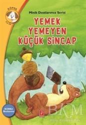 Pena Yayınları - Yemek Yemeyen Küçük Sincap - Minik Dostlarımız Serisi 2