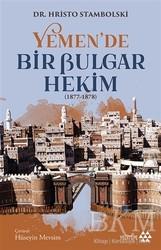 Yeditepe Yayınevi - Yemen'de Bir Bulgar Hekim 1877-1878