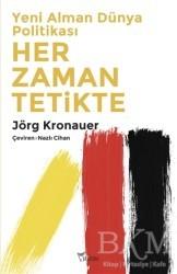 Yazılama Yayınevi - Yeni Alman Dünya Politikası: Her Zaman Tetikte
