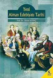 Akçağ Yayınları - Ders Kitapları - Yeni Alman Edebiyatı Tarihi