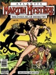 Lal Kitap - Yeni Atlantis Sayı: 52 Amazonlar Diyarı Martin Mystere İmkansızlıklar Dedektifi