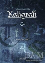 İnkılab Yayınları - Yeni Başlayanlar İçin Kaligrafi 2
