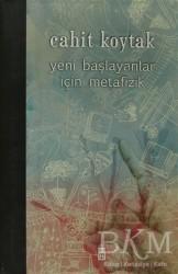 Timaş Yayınları - Yeni Başlayanlar İçin Metafizik